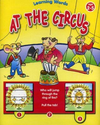 At the Circus : Learning Words Series - Yoyo Books Staff