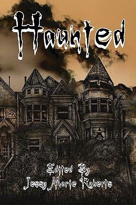 Haunted : An Anthology of the Supernatural - Miguel Lopez de Leon; David Tallerman