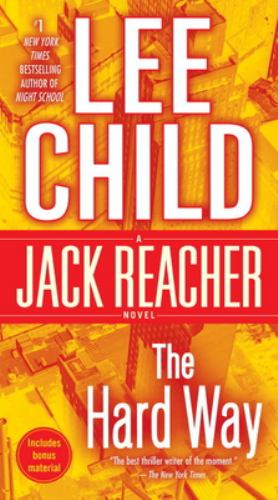 The Hard Way - Book #10 of the Jack Reacher