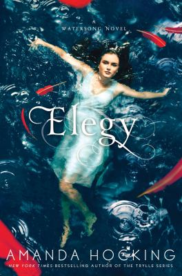 Elegy - Book #4 of the Watersong