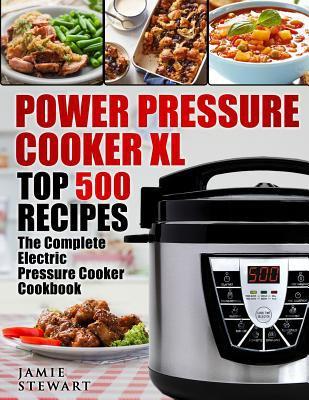 Power Pressure Cooker Xl Top 500 Book By Jamie Stewart