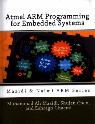 Atmel Arm Programming for Embedded    book by Muhammad Ali Mazidi