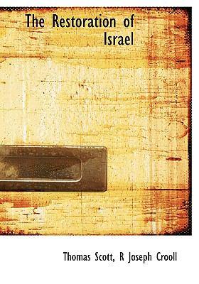 Paperback The Restoration of Israel [Large Print] Book