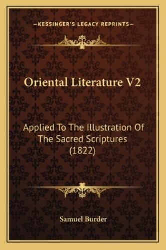 Paperback Oriental Literature V2 : Applied to the Illustration of the Sacred Scriptures (1822) Book