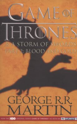 A Storm of Swords: Part 2 Blood and Gold - Book  of the A Song of Ice and Fire #0