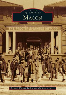 Macon - Book  of the Images of America: Georgia