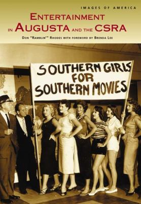 Entertainment in Augusta and the CSRA - Book  of the Images of America: Georgia