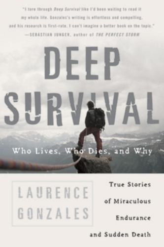 Paperback Deep Survival : Who Lives, Who Dies, and Why Book
