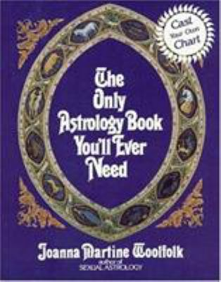 Paperback The Only Astrology Book You'll Ever Need Book