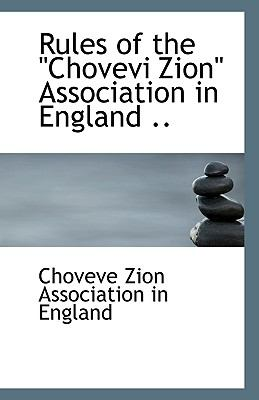 Paperback Rules of the Chovevi Zion Association in England Book