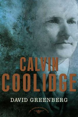 Calvin Coolidge - Book #30 of the American Presidents