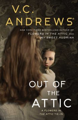 Out of the Attic - Book #10 of the Dollanganger