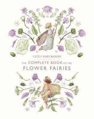 Hardcover The Complete Book of the Flower Fairies Book
