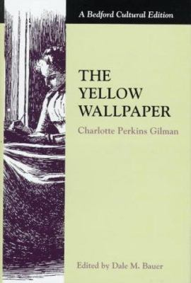Books The Yellow Wallpaper A Story ISBN 0312132921