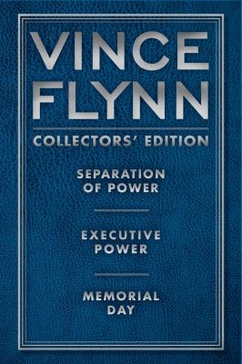 Vince Flynn Collectors' Edition #2: Separation of Power, Executive Power, and Memorial Day - Book  of the Mitch Rapp