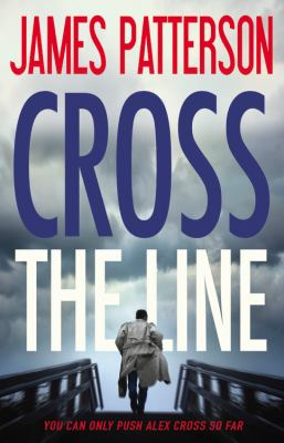 Cross the Line - Book #24 of the Alex Cross