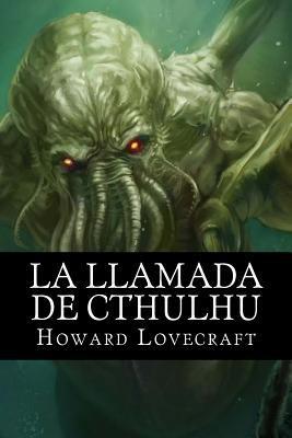 La Llamada de Cthulhu [Spanish] 1533390347 Book Cover