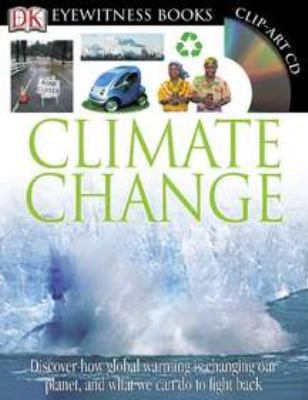 Climate Change - Book  of the DK Eyewitness Books