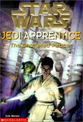 The Shattered Peace - Book  of the Star Wars Legends
