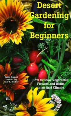 Desert Gardening for Beginners How to book by Cathy Cromell