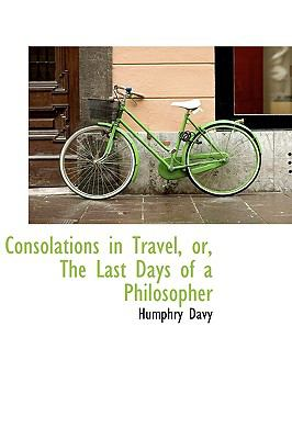 Paperback Consolations in Travel, or, the Last Days of a Philosopher Book