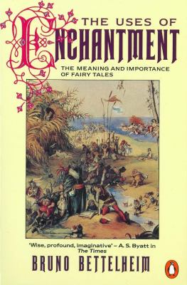 The Uses of Enchantment: The Meaning and Import... 0140137270 Book Cover