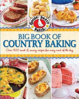 Gooseberry Patch Big Book Of Country By Gooseberry Patch