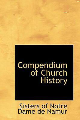 Paperback Compendium of Church History Book