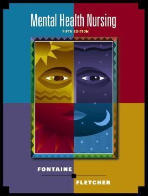 Mental Health Nursing - Karen Lee Fontaine