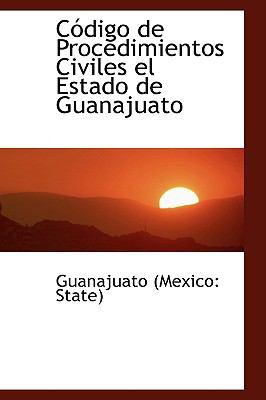 Paperback C=Digo de Procedimientos Civiles el Estado de Guanajuato Book