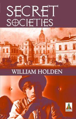 Secret Societies book by William Holden