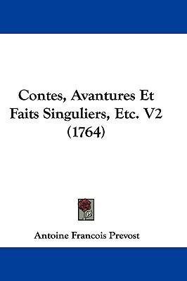 Hardcover Contes, Avantures et Faits Singuliers, etc V2 Book