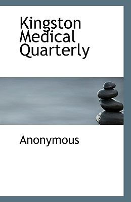 Paperback Kingston Medical Quarterly Book