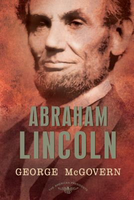 Abraham Lincoln - Book #16 of the American Presidents