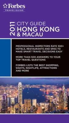 Forbes City Guide 2011 Hong Kong and Macau - Forbes Travel Guide