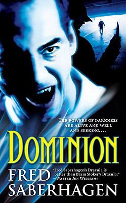 Dominion (The Dracula Series) 0765364840 Book Cover