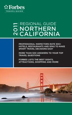 Forbes Travel Guide 2011 Northern California - Forbes Travel Guide
