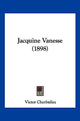 Hardcover Jacquine Vanesse Book