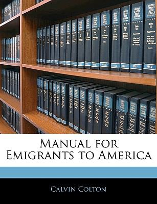 Paperback Manual for Emigrants to Americ Book