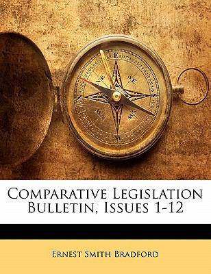 Paperback Comparative Legislation Bulletin, Issues 1-12 Book