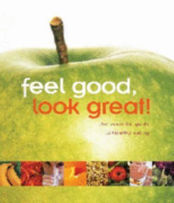 Hardcover Feel Good, Look Great! Book