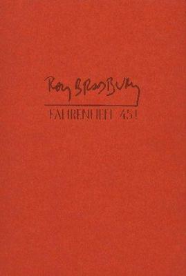 Fahrenheit 451: A Novel 067187036X Book Cover