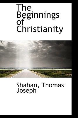 Paperback The Beginnings of Christianity Book