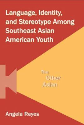 southeast asian identity The current study investigated the direct and moderating effects of racial identity, ethnic identity, asian values, and race-related stress on positive psychological well-being among 402 asian american and asian international college students.