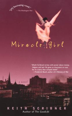 Miracle Girl book by Keith Scribner