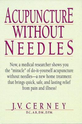Acupuncture without needles book by jv cerney acupuncture without needles solutioingenieria Choice Image