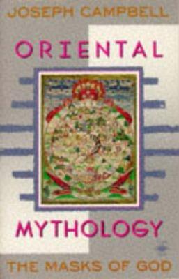 Oriental Mythology - Book #2 of the Masks of God
