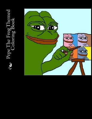 Paperback Pepe the Frog Themed Coloring Book
