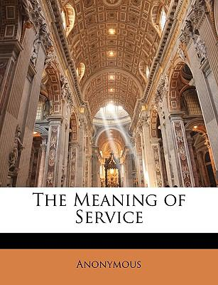 Paperback The Meaning of Service Book