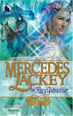 The Fairy Godmother (Tales of the Five Hundred ... 0373802455 Book Cover